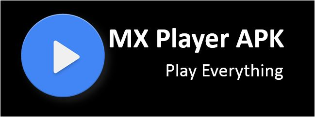 MX player for android phones tablets